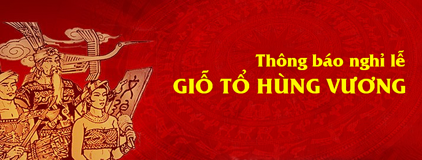 HVT Group thông báo nghỉ lễ Giỗ tổ Hùng Vương